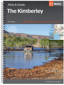 The Kimberley Atlas and Guide